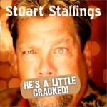 Stuart Stallings He's A Little Cracked front insert